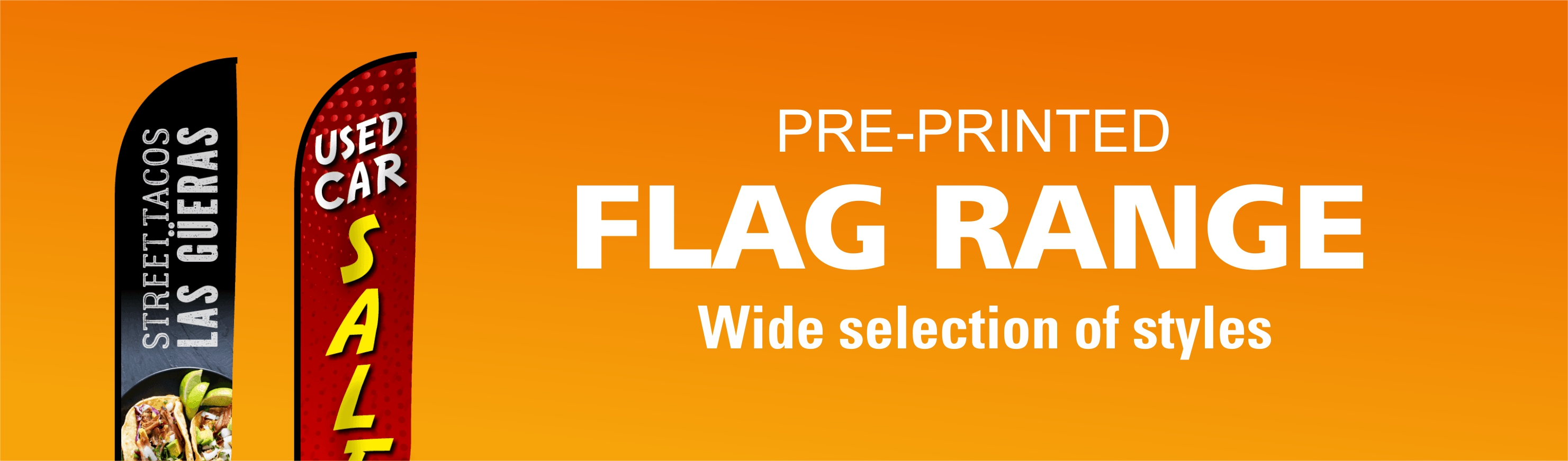 Pre-Printed Flags from $65