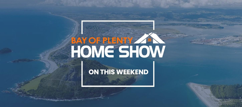 Bay of Plenty Home Show Tauranga 2019